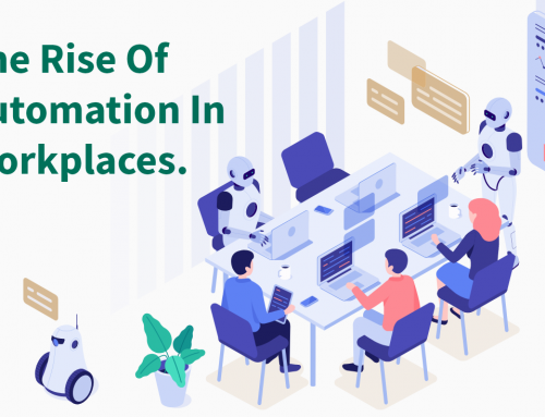 The Rise of Automation In Workplaces